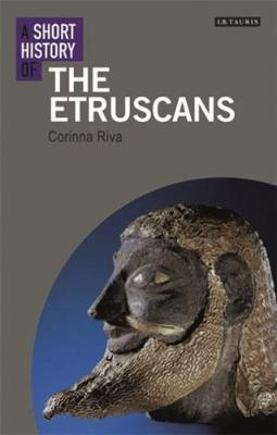 A Short History of the Etruscans - I.B. Tauris Short Histories (Paperback)