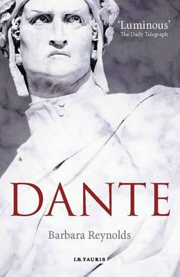 Dante: The Poet, the  Thinker, the Man (Paperback)