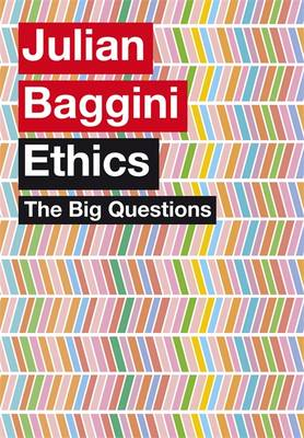 The Big Questions: Ethics - The Big Questions (Hardback)