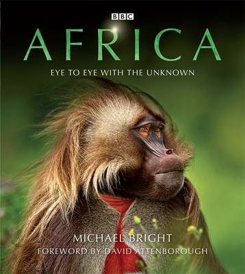 Africa: Eye to Eye with the Unknown (Hardback)