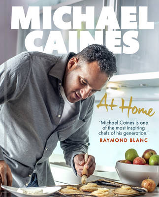 Michael Caines at Home (Hardback)