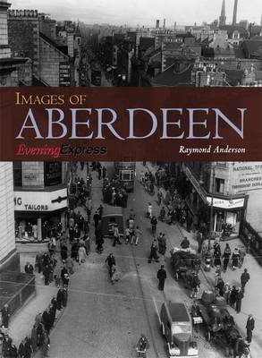Images of Aberdeen (Paperback)