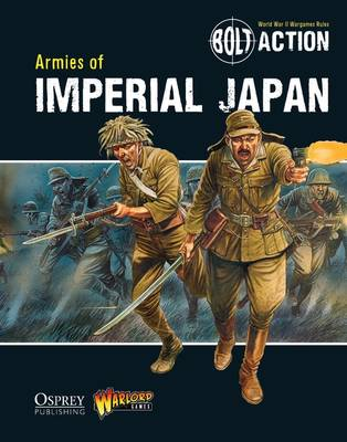 Bolt Action: Armies of Imperial Japan - Bolt Action 5 (Paperback)