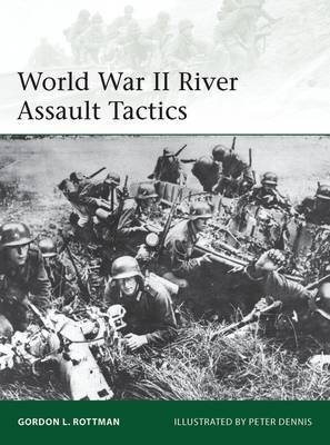 World War II River Assault Tactics - Elite 195 (Paperback)