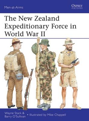 The New Zealand Expeditionary Force in World War II - Men-at-Arms 486 (Paperback)