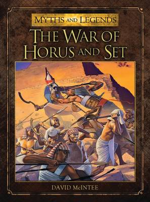 The War of Horus and Set - Myths and Legends 3 (Paperback)