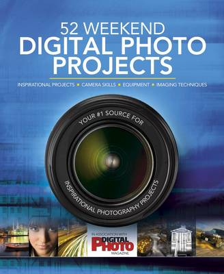52 Weekend Digital Photo Projects (Hardback)