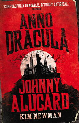 Anno Dracula - Johnny Alucard (Paperback)