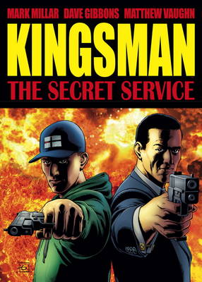 The Secret Service: Kingsman (Hardback)