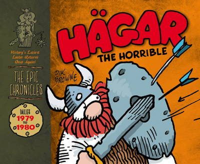 Hagar the Horrible (The Epic Chronicles): Dailies 1979-80 (Hardback)