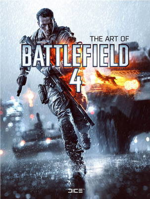 The Art of Battlefield 4 (Hardback)