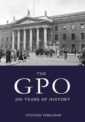 The GPO: Two Hundred Years of History (Paperback)
