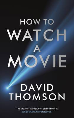 How to Watch a Movie (Hardback)