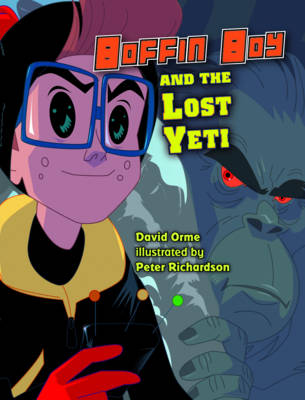 Boffin Boy and the Lost Yeti: Set 3 - Boffin Boy (Paperback)