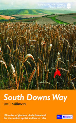 National Trail Guides: South Downs Way - National Trail Guide (Paperback)