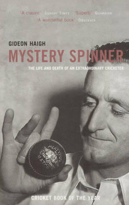 Mystery Spinner: The Life and Death of an Extraordinary Cricketer (Paperback)