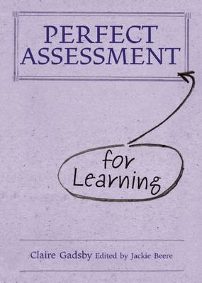 Perfect Assessment for Learning (Hardback)