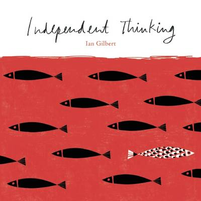 Independent Thinking (Paperback)