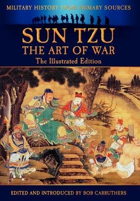 Sun Tzu - The Art of War - The Illustrated Edition (Hardback)