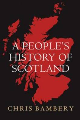 A People's History of Scotland (Paperback)