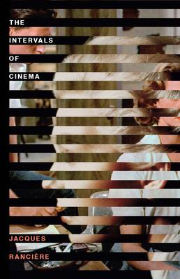 The Intervals of Cinema (Paperback)