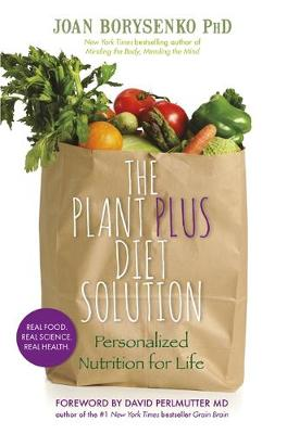 The Plantplus Diet Solution: Personalized Nutrition for Life (Paperback)