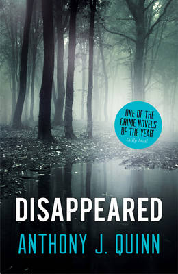 Disappeared - Inspector Celcius Daly 1 (Paperback)