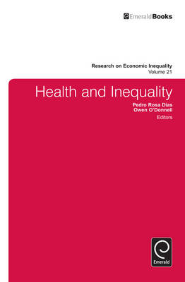 Health and Inequality - Research on Economic Inequality v. 21 (Hardback)