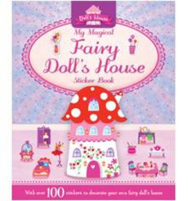 My Magical Fairy Doll's House - S & A Dolls House (Paperback)