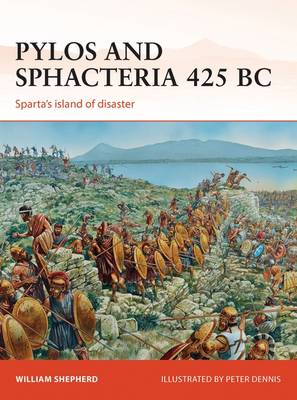 Pylos and Sphacteria, 425 BC: Sparta's Island of Disaster - Campaign 261 (Paperback)