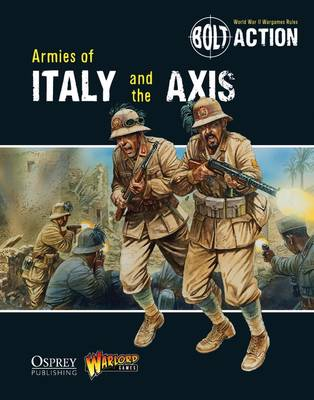 Armies of Italy and the Axis - Bolt Action 7 (Paperback)