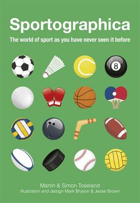 Sportographica: The World of Sport as You Have Never Seen it Before (Hardback)
