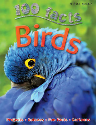 Birds - 100 Facts (Paperback)