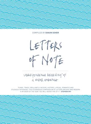 Letters of Note: Correspondence Deserving of a Wider Audience (Hardback)