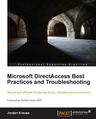 Microsoft DirectAccess Best Practices and Troubleshooting (Paperback)