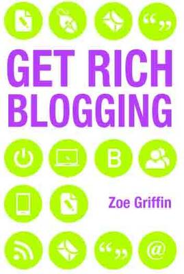 Get Rich Blogging (Paperback)