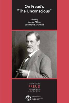 "On Freud's ""The Unconscious"" - The International Psychoanalytical Association Contemporary Freud: Turning Points and Critical Issues Series (Paperback)"