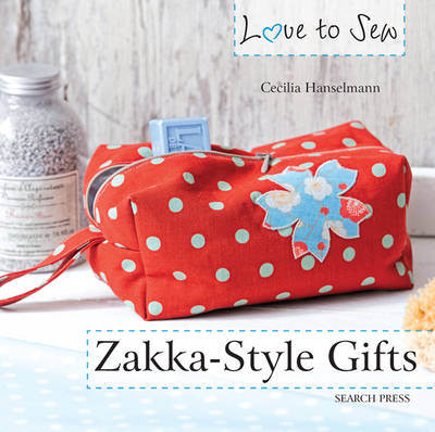Zakka Style Gifts - Love to Sew (Paperback)