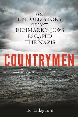 Countrymen: The Untold Story of How Denmark's Jews Escaped the Nazis (Hardback)