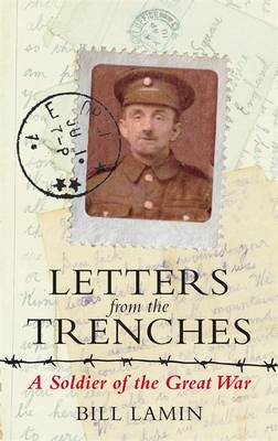 Letters from the Trenches: A Soldier of the Great War (Paperback)