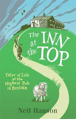 The Inn at the Top: Tales of Life at the Highest Pub in Britain (Paperback)