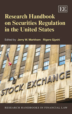 Research Handbook on Securities Regulation in the United States - Research Handbooks in Financial Law Series (Hardback)