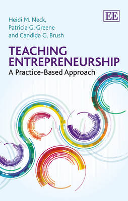 Teaching Entrepreneurship: A Practice-Based Approach (Paperback)
