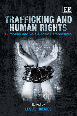 Trafficking and Human Rights: European and Asia-Pacific Perspectives (Paperback)
