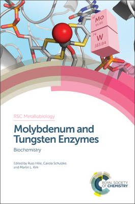 Cover Molybdenum and Tungsten Enzymes: Biochemistry - RSC Metallobiology 5