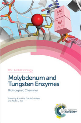 Cover Molybdenum and Tungsten Enzymes: Bioinorganic Chemistry - RSC Metallobiology 6