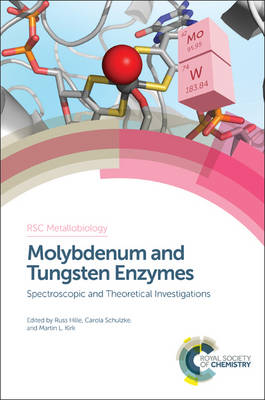 Cover Molybdenum and Tungsten Enzymes: Spectroscopic and Theoretical Investigations - Metallobiology 7