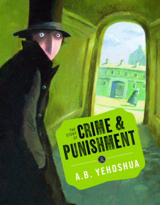 The Story of Crime and Punishment (Hardback)