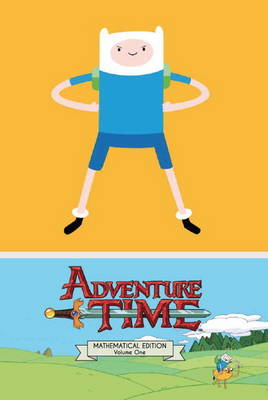 Adventure Time: Mathematical Edition v. 1 (Hardback)