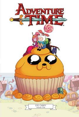 Adventure Time: Eye Candy v. 1 (Hardback)
